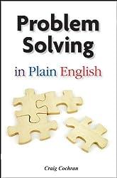 Problem Solving in Plain English