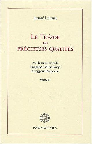En ligne Le trésor de précieuses qualités : Volume 1 epub, pdf