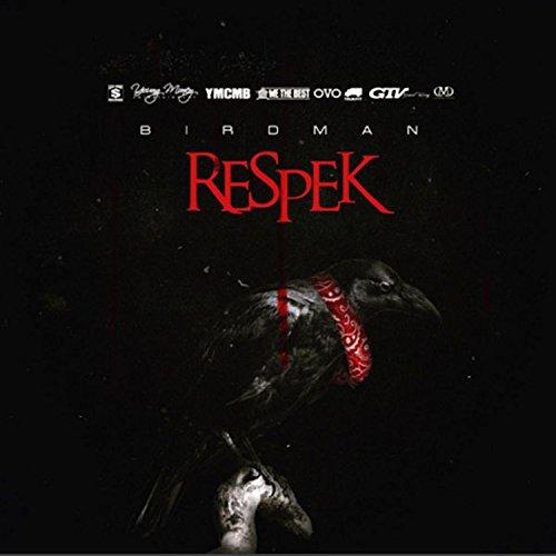Respek [Explicit]