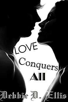 Love Conquers All (Room for Rent Book 1) by [Ellis, Debbie D.]