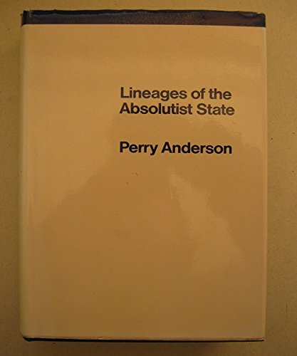 Lineages of the Absolutist State, Anderson, Perry