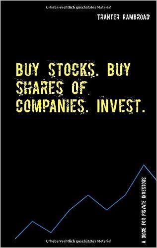 Buy stocks. Buy shares of companies. Invest.: Amazon.co.uk: Rambroad, Tranter: 9783738656763: Books