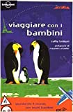 img - for Lonely Planet: Viaggiare Con i Bambino (Italian Edition) book / textbook / text book