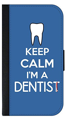 Keep Calm I'm a Dentist - Wallet Style Phone Case Compatible with the Samsung Galaxy s3/s4/s5/s6/s6edge/s7/s7edge/s8/s8Plus - Choose Your Compatible Phone Model