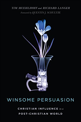 Winsome Persuasion: Christian Influence in a Post-Christian World from InterVarsity Press