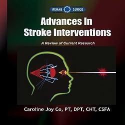 Advances in Stroke Interventions