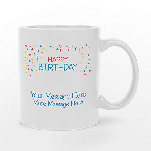 (Personalized 11oz Happy Birthday White Ceramic Mug - BPA-free, Microwaveable & Top Shelf Dishwasher Safe.)