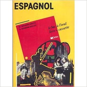 Livres gratuits en ligne sans téléchargement Espagnol : le bac à l'oral. Livret de l'élève in French PDF iBook 2278037668