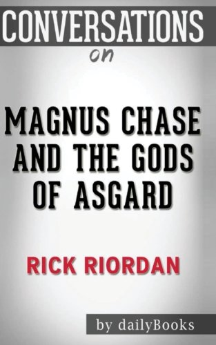Conversations On Magnus Chase And The Gods Of