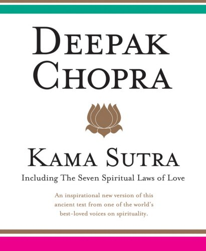 Kama Sutra: Including the Seven Spiritual Laws