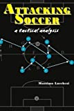 Attacking Soccer, Massimo Lucchesi, 1890946710