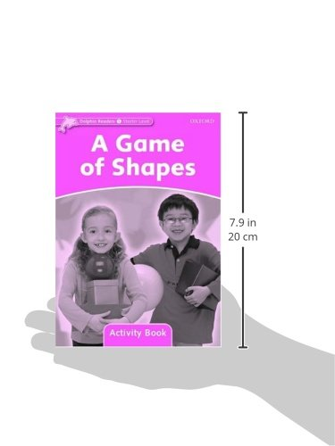 Dolphin Readers: Starter Level: 175-Word Vocabulary A Game of Shapes Activity Book
