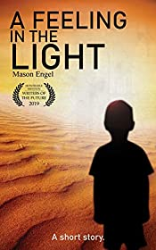A Feeling in the Light: a free science-fiction short story