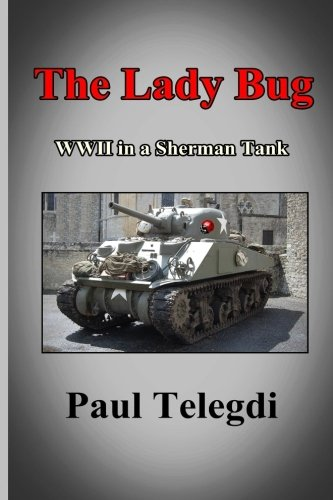 Wwii Pt Boat (The Lady Bug: WWII in a Sherman tank)