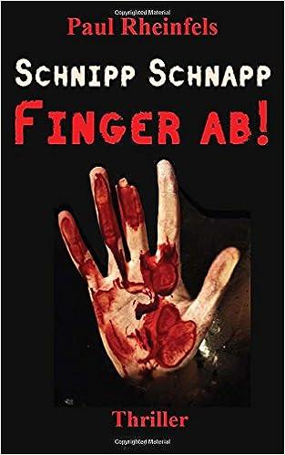 Book Schnipp Schnapp Finger ab!