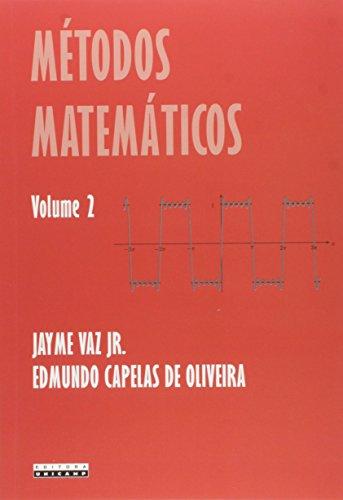 Métodos Matemáticos (Volume 2)