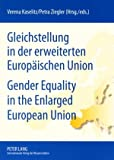 Gleichstellung in der erweiterten Europäischen Union Gender Equality in the Enlarged European Union, , 3631572379