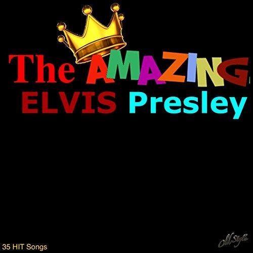 The Amazing Elvis Presley (35 ...
