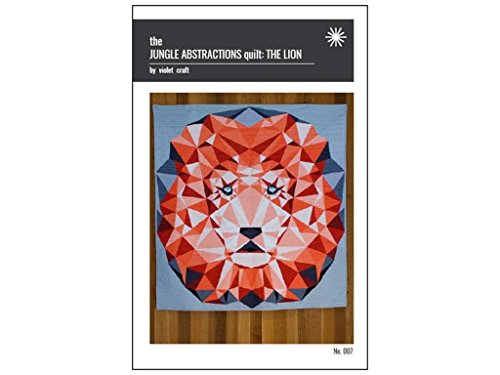 Violet Craft Jungle Abstractions The Lion Quilt Pattern