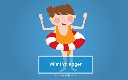 Livre pour enfant: Mimi va nager (Histoire au Coucher)( Premier Livre): French Edition