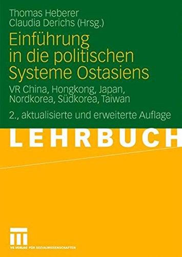 Einführung in die politischen Systeme Ostasiens: VR China, Hongkong, Japan, Nordkorea, Südkorea, Taiwan