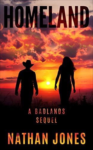 Homeland: A Badlands Sequel (Mountain Man Book 2) by [Jones, Nathan]
