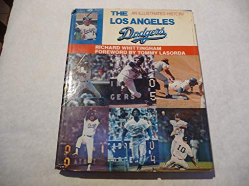 Los Angeles Dodgers: An Illustrated History