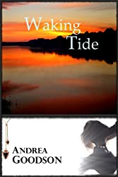 Waking Tide (The Riverbend Trilogy Book 3)