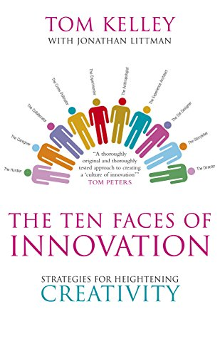Download PDF The Ten Faces of Innovation - Strategies for Heightening Creativity