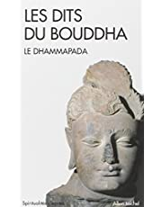 Les dits du Bouddha: Le Dhammapada