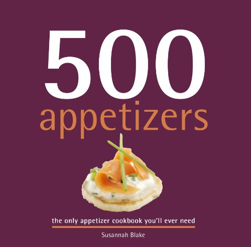 - 500 Appetizers (500 Cooking (Sellers))