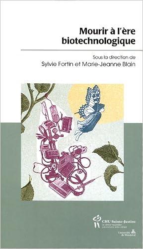 Lire un Mourir à l'ère biotechnologique pdf epub