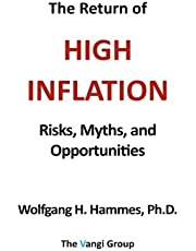 The Return of High Inflation: Risks, Myths, and Opportunities