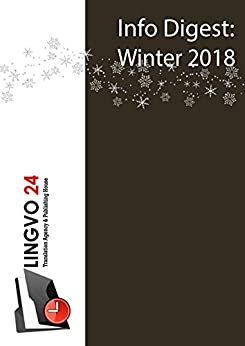 Info Digest: Winter 2018 by [Publishing House, Lingvo24]