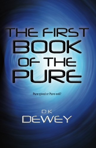The First Book of the Pure: Pure good or Pure evil?