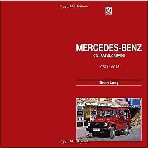 Livres électroniques à télécharger gratuitement Mercedes-Benz G-Wagen: 1979 to 2015 en français PDF ePub MOBI