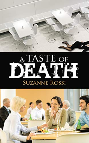 A Taste of Death (The Snoop Group Book 3) by [Rossi, Suzanne]