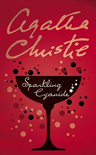 Sparkling Cyanide (Agatha Christie Signature Edition)