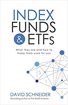 Download for free Index Funds and ETFs: What they are and how to make them work for you