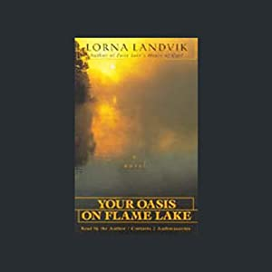 Your Oasis on Flame Lake Audiobook