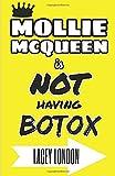 Mollie McQueen is NOT Having Botox
