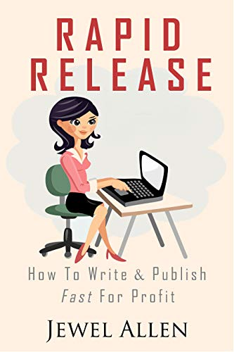 Pdf Reference Rapid Release: How to Write & Publish Fast For Profit