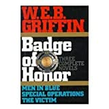 Men in Blue; Special Operations; The Victim, W. E. B. Griffin, 0399141529