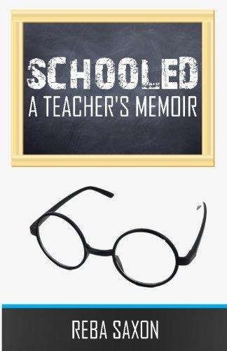 - Schooled: A Teacher's Memoir