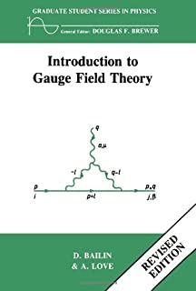 Gauge Fields, Introduction to Quantum Theory (Second Edition, 1991)