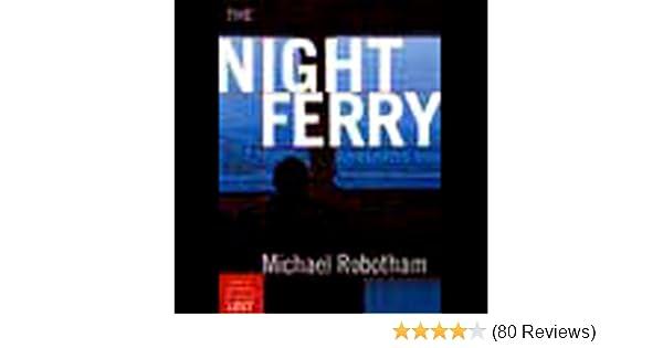 Amazon The Night Ferry Audible Audio Edition Michael Robotham Clare Corbett Recorded Books
