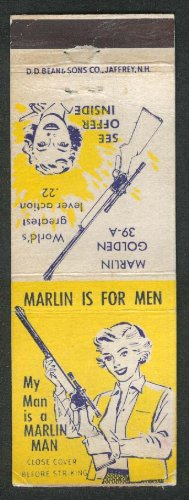 Marlin is for Men Golden 39-A My Man is a Marlin Man lever action .22 matchcover