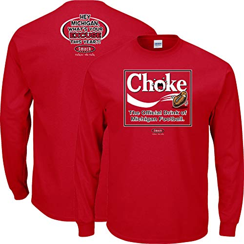 Ohio State Football Fans. Choke. The Official Drink of Michigan Football. Red T-Shirt (Sm-5X) (Long Sleeve, X-Large)