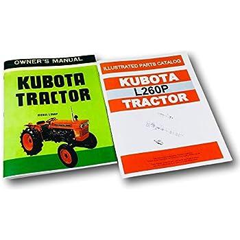 Amazon.com: Kubota L260 Tractor Service Operators Manual Parts ... on l2600 kubota wiring diagram, l2650 kubota wiring diagram, l3450 kubota wiring diagram, l4200 kubota wiring diagram, l2350 kubota wiring diagram, l2250 kubota wiring diagram, l285 kubota wiring diagram,