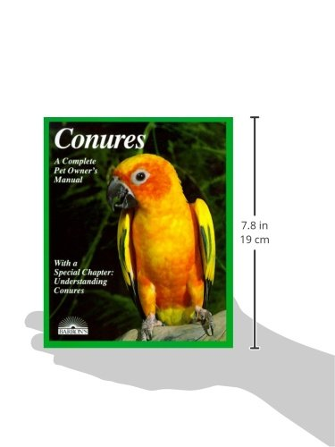 Conures: Everything About Purchase, Housing, Care, Nutrition, Breeding, and Diseases (Complete Pet Owner's Manual) 2